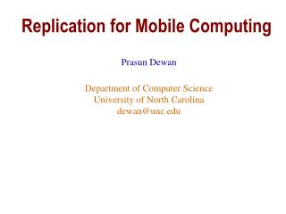 Replication for Mobile Computing
