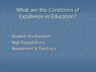 What are the Conditions of Excellence in Education?