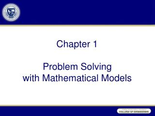 Chapter  1 Problem Solving with Mathematical Models