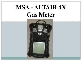 MSA - ALTAIR 4X Gas Meter