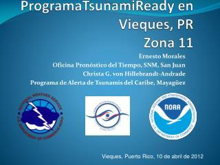 ProgramaTsunamiReady  en  Vieques ,  PR Zona  11