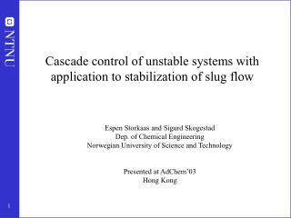 Cascade control of unstable systems with application to stabilization of slug flow