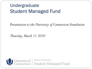 Undergraduate Student Managed Fund