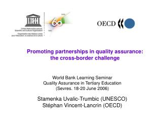 Promoting partnerships in quality assurance:  the cross-border challenge
