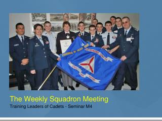 The Weekly Squadron Meeting