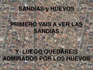 SAND�AS y HUEVOS