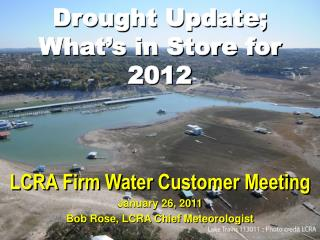 Drought Update; What's in Store for 2012