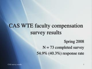 CAS WTE faculty compensation survey results