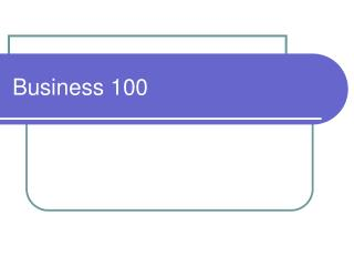 Business 100