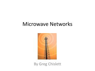 Microwave Networks