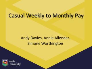 Casual Weekly to Monthly Pay