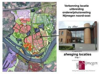 Verkenning locatie   uitbreiding onderwijshuisvesting Nijmegen noord-oost