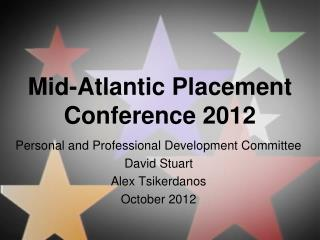 Mid-Atlantic Placement Conference 2012