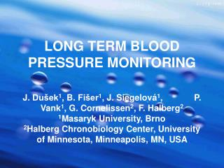 LONG TERM  BLOOD PRESSURE MONITORING
