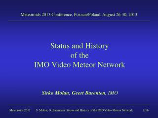 Status and History  of the  IMO Video Meteor Network
