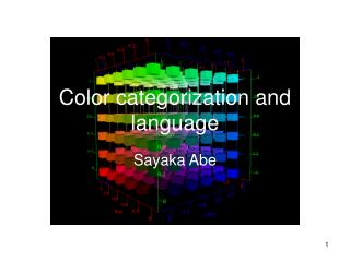 Color categorization and language