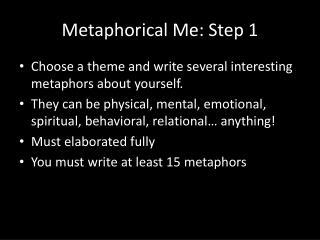 Metaphorical Me: Step 1