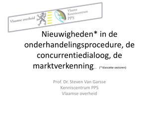 Prof. Dr. Steven Van Garsse Kenniscentrum PPS Vlaamse overheid