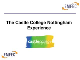 The Castle College Nottingham Experience