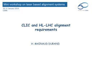 CLIC and HL-LHC alignment requirements