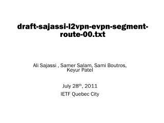 draft-sajassi-l2vpn-evpn-segment-route-00.txt