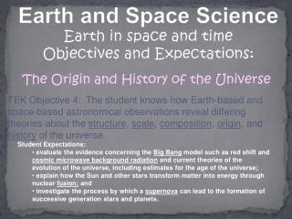 Earth and Space Science Earth in space and time Objectives and Expectations: