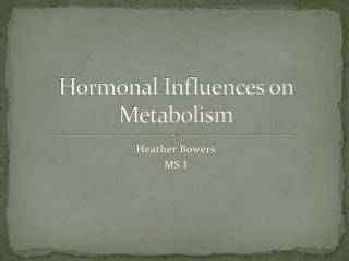 Hormonal Influences on Metabolism