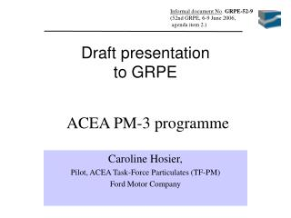 ACEA PM-3 programme