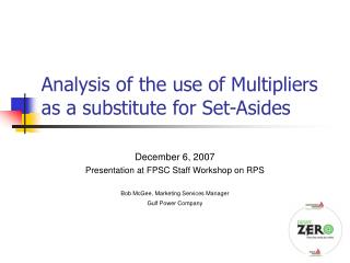 Analysis of the use of Multipliers as a substitute for Set-Asides