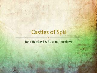 Castles of  Spiš