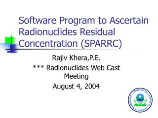 Software Program to Ascertain Radionuclides Residual Concentration (SPARRC)