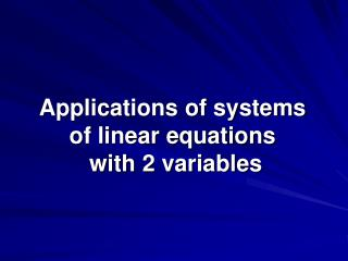 Applications of systems of linear equations  with 2 variables