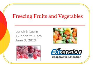 Freezing Fruits and Vegetables
