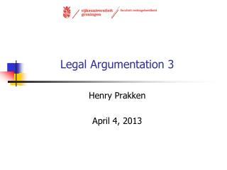 Legal Argumentation 3