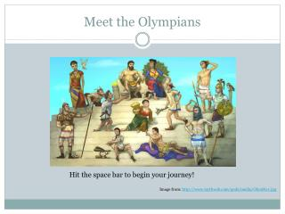Meet the Olympians
