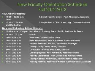 New  Faculty Orientation  Schedule Fall 2012-2013
