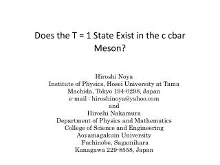 Does the T = 1 State Exist in the c cbar Meson?