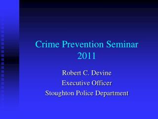 Crime Prevention Seminar 2011