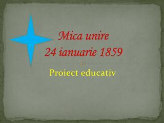 Mica unire 24 ianuarie 1859