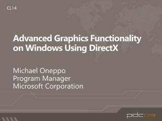 Advanced Graphics Functionality on Windows Using DirectX