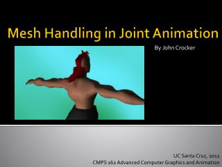 Mesh Handling in Joint Animation