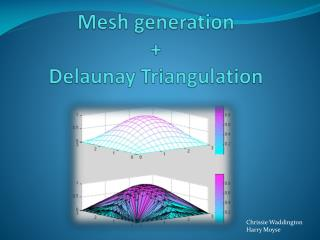 Mesh generation  + Delaunay Triangulation