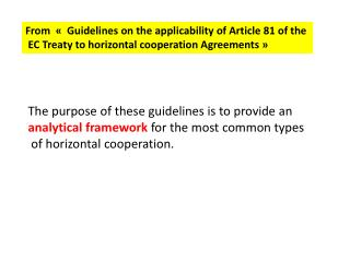 From  «   Guidelines on the applicability of Article 81 of the
