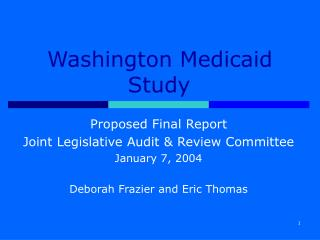 Washington Medicaid Study