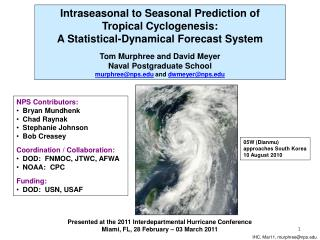 Presented at the 2011 Interdepartmental Hurricane Conference