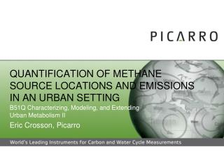 QUANTIFICATION OF METHANE SOURCE LOCATIONS AND EMISSIONS IN AN URBAN SETTING