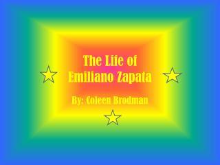 The Life of  Emiliano Zapata