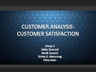CUSTOMER ANALYSIS-CUSTOMER SATISFACTION