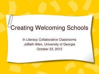Creating Welcoming Schools