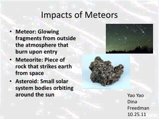 Impacts of Meteors